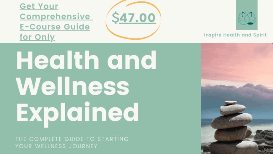 Health and wellness explained